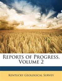 Reports of Progress, Volume 2