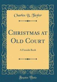 Christmas at Old Court