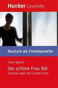 Lesehefte Deutsch als Fremdsprache Stufe B1. Die schöne Frau Bär