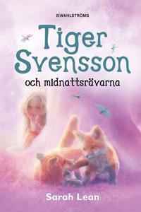 Tiger Svensson 2 - Tiger Svensson och midnattsrävarna