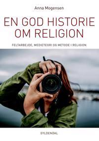 En god historie om religion
