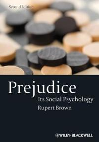 Prejudice: Its Social Psychology