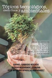 Tópicos tecnológicos, científicos y ambientales / Technological, scientific and environmental topics