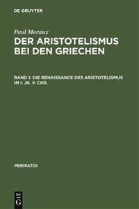 Der Aristotelismus Bei Den Griechen