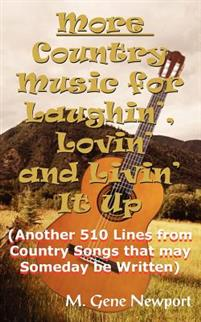More Country Music for Laughin', Lovin' and Livin' It Up