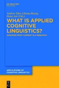 What Is Applied Cognitive Linguistics?: Answers from Current Sla Research