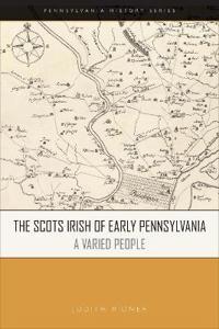 The Scots Irish of Early Pennsylvania