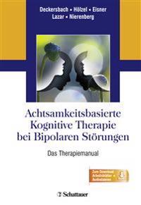 Achtsamkeitsbasierte Kognitive Therapie bei Bipolaren Störungen