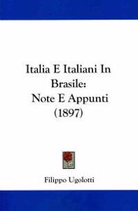 Italia E Italiani in Brasile