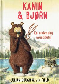 Kanin & Bjørn - en ordentlig mundfuld