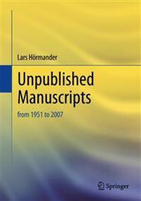 Unpublished Manuscripts of Lars Hörmander