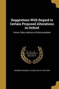 SUGGESTIONS W/REGARD TO CERTAI