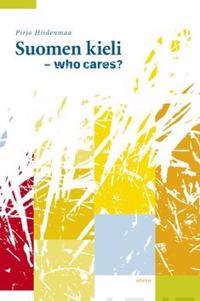 Suomen kieli - who cares?