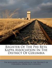 Register Of The Phi Beta Kappa Association In The District Of Columbia