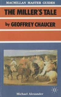 Chaucer: The Miller's Tale