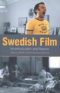 Swedish Film: An Introduction and a Reader