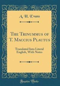 The Trinummus of T. Maccius Plautus