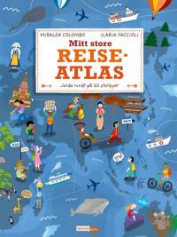 Mitt store reiseatlas; jorda rundt på 20 storbyer - Miralda Colombo pdf epub