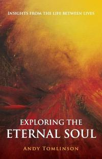 Exploring the Eternal Soul