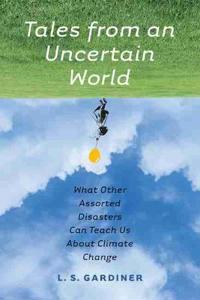 Tales from an Uncertain World