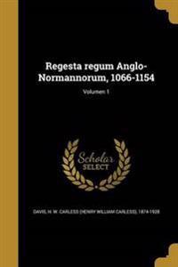 LAT-REGESTA REGUM ANGLO-NORMAN