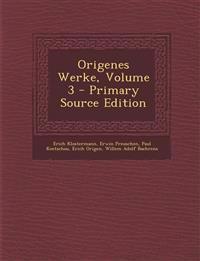 Origenes Werke, Volume 3