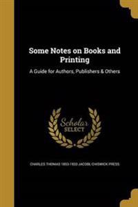 SOME NOTES ON BKS & PRINTING
