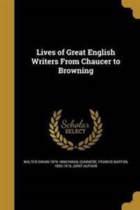 LIVES OF GRT ENGLISH WRITERS F