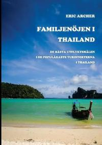 Familjenöjen i Thailand