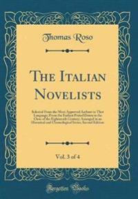 The Italian Novelists, Vol. 3 of 4