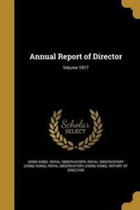 ANNUAL REPORT OF DIRECTOR VOLU