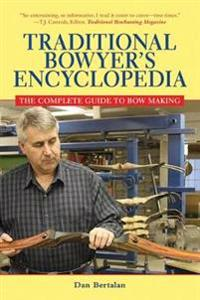 Traditional Bowyer's Encyclopedia