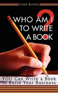 Who Am I to Write a Book?