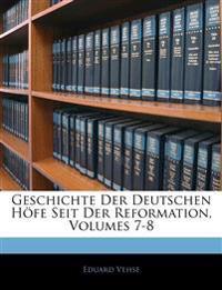 Geschichte Der Deutschen Höfe Seit Der Reformation, Volumes 7-8