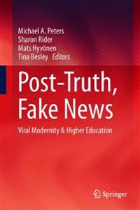 Post-Truth, Fake News