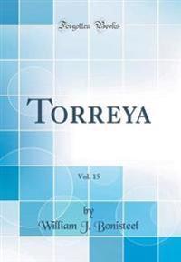 Torreya, Vol. 15 (Classic Reprint)