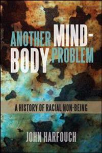 Another Mind-Body Problem