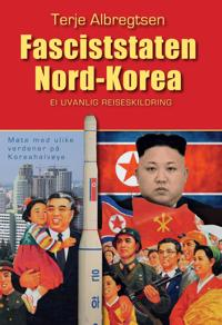 Fasciststaten Nord-Korea