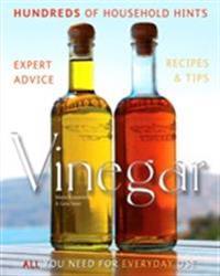 Vinegar: Hundreds of Household Hints