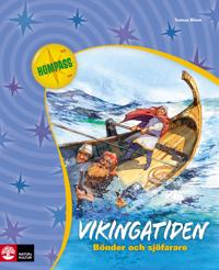 Vikingatiden : bönder och sjöfarare