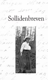 Sollidenbreven : brevväxling från norra Jämtland