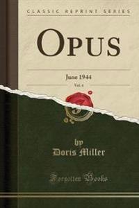Opus, Vol. 4