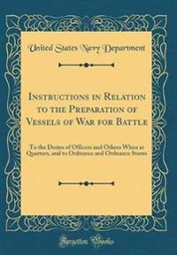 Instructions in Relation to the Preparation of Vessels of War for Battle