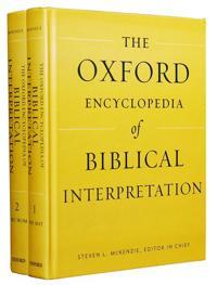 The Oxford Encyclopedia of Biblical Interpretation