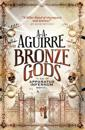 Bronze gods - an apparatus infernum novel