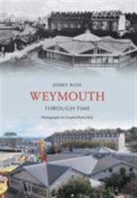 Weymouth Through Time