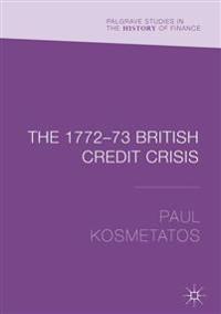 The 1772-73 British Credit Crisis