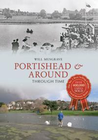 Portishead & Around Through Time