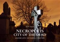 Necropolis City of the Dead