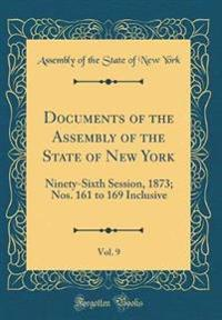 Documents of the Assembly of the State of New York, Vol. 9